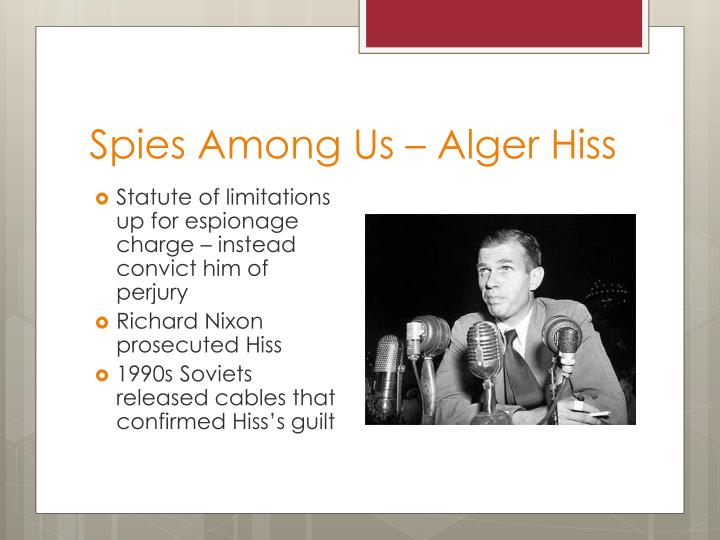 Spies Among Us – Alger Hiss