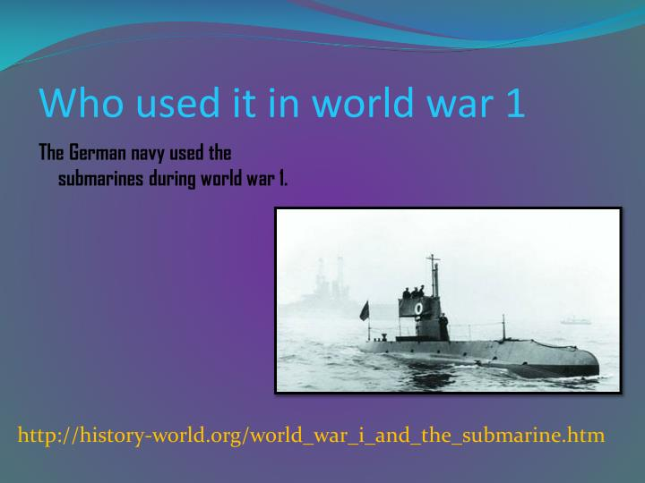 Who used it in world war 1