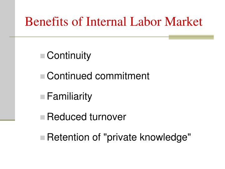 Benefits of Internal Labor Market