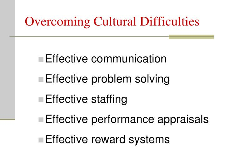 Overcoming Cultural Difficulties