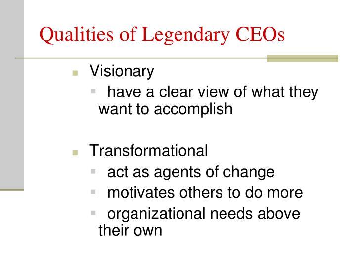 Qualities of Legendary CEOs