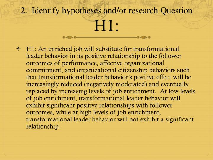 2 identify hypotheses and or research question h1