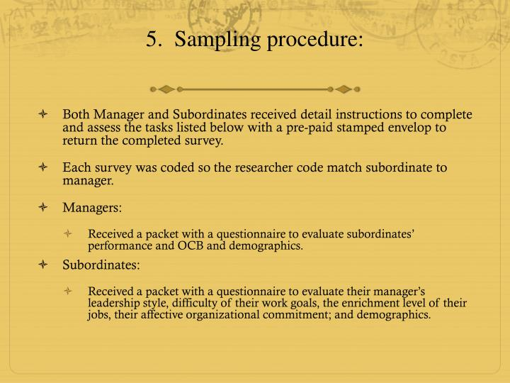 5.  Sampling procedure: