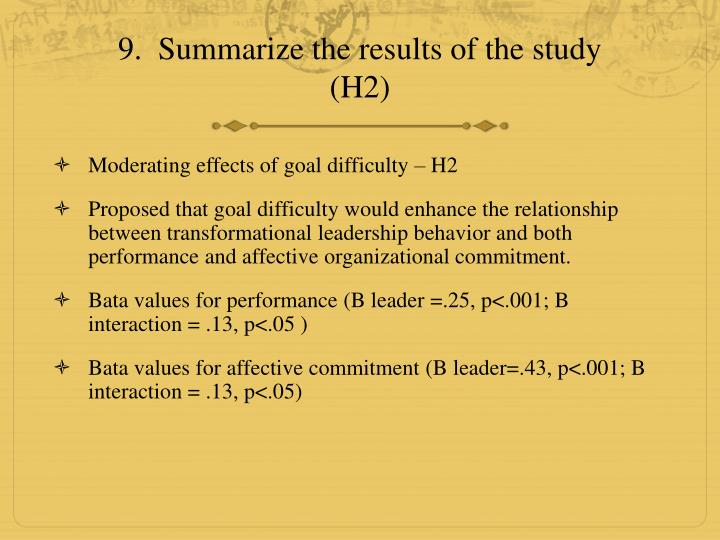 9.  Summarize the results of the study