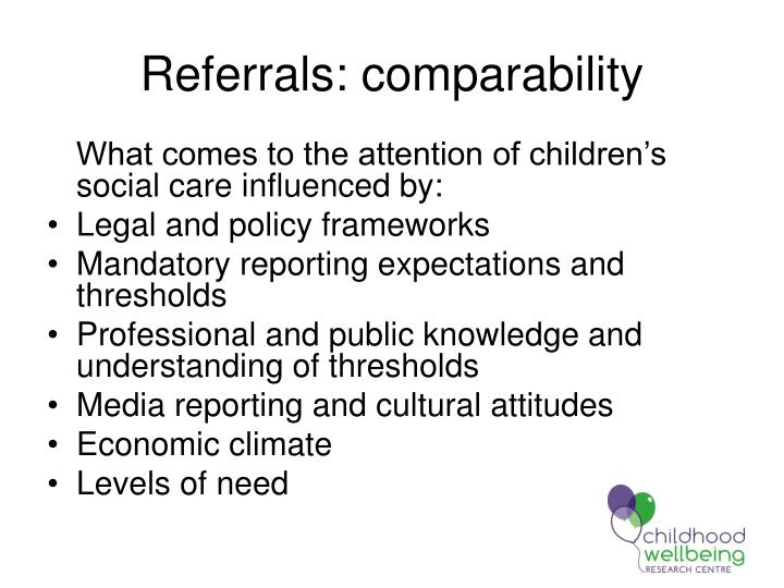 Referrals: comparability
