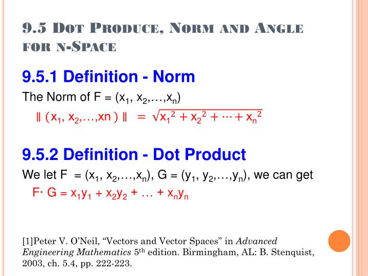 9.5 Dot Produce, Norm and Angle for n-Space