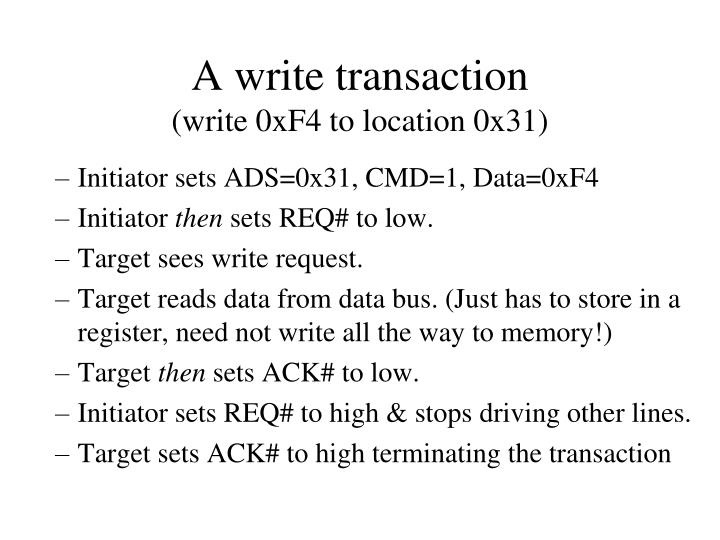 A write transaction