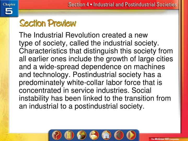 The Industrial Revolution created a new