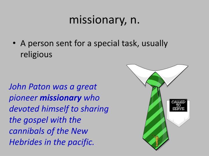 missionary, n.