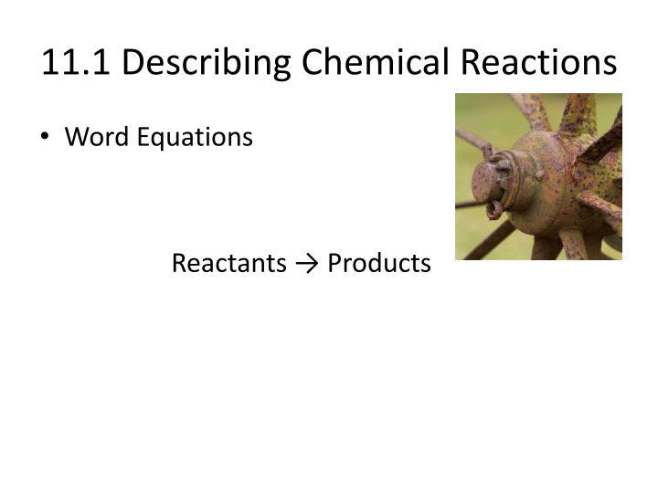 11.1 Describing Chemical Reactions