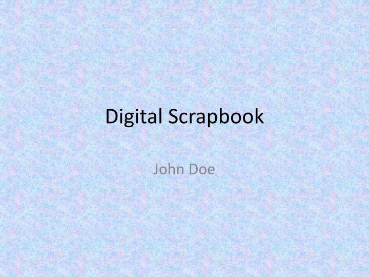 Digital scrapbook