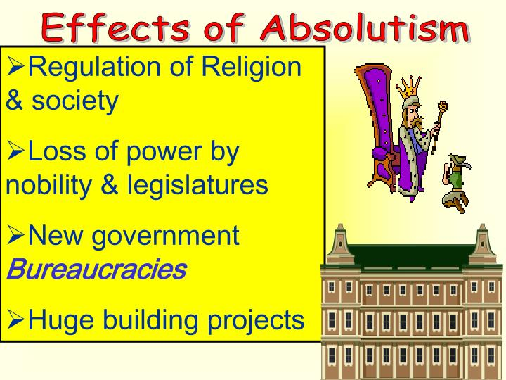 Effects of Absolutism