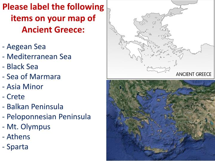 Please label the following items on your map of Ancient Greece: