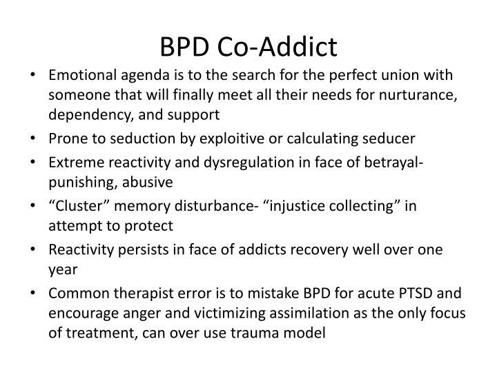 BPD Co-Addict