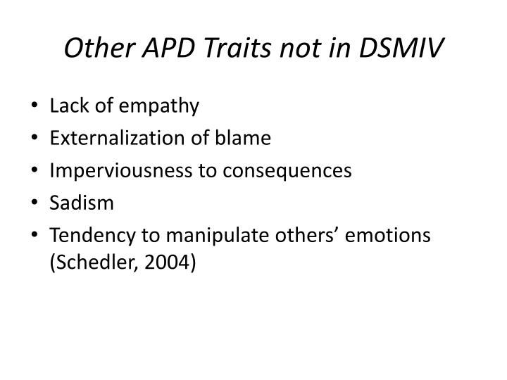 Other APD Traits not in DSMIV