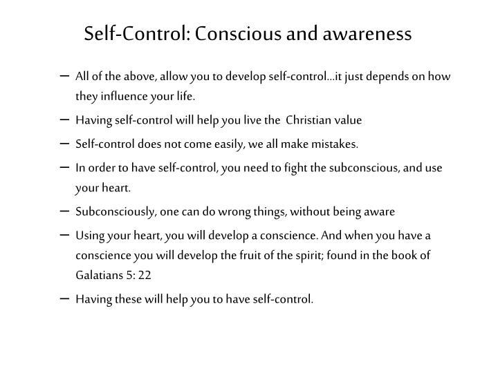 Self-Control: Conscious and awareness