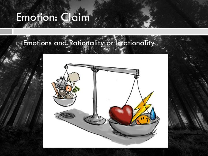 Emotion: Claim