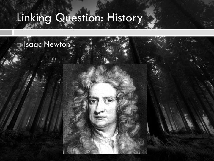 Linking Question: History