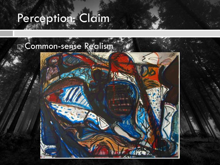 Perception: Claim