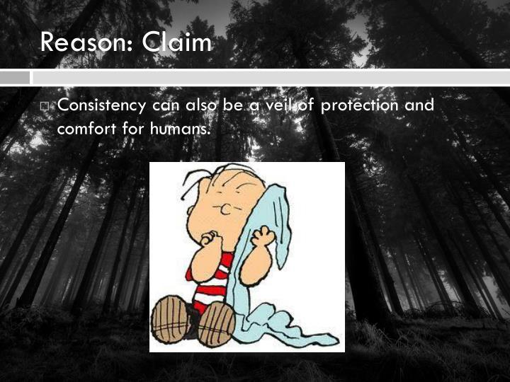 Reason: Claim