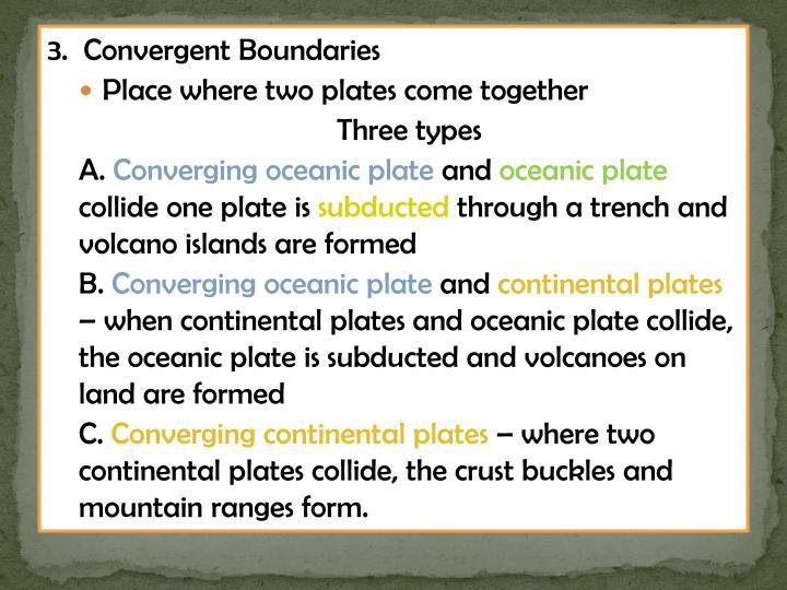 3.  Convergent Boundaries