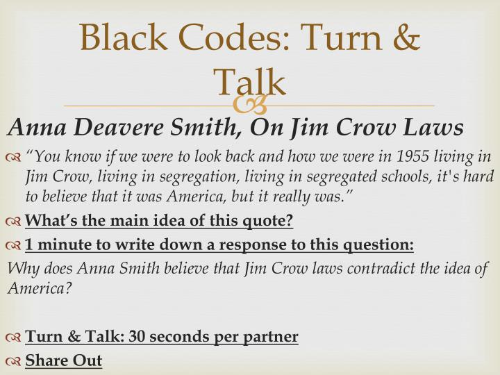 Black Codes: Turn & Talk