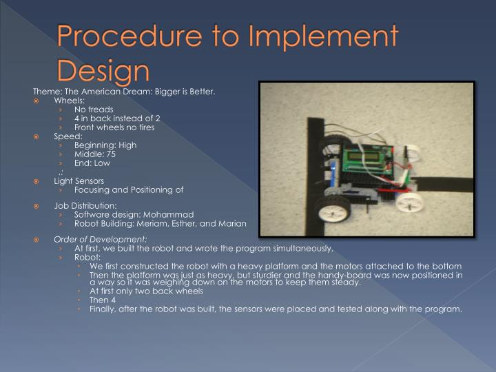 Procedure to Implement Design