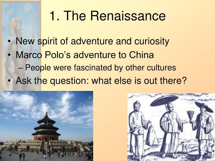 1. The Renaissance