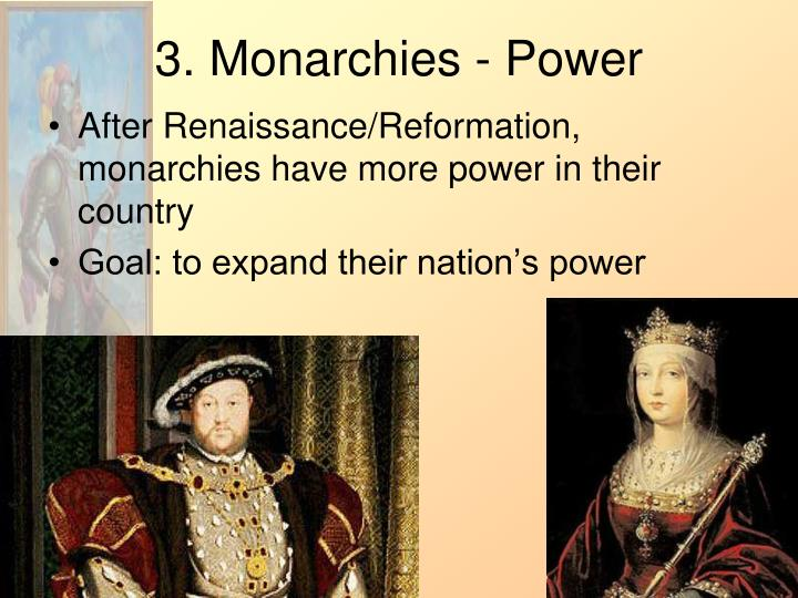 3. Monarchies - Power