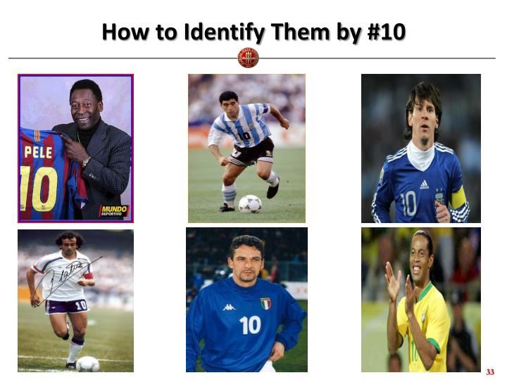 How to Identify Them by #10