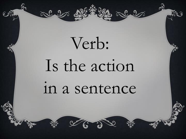 Verb: