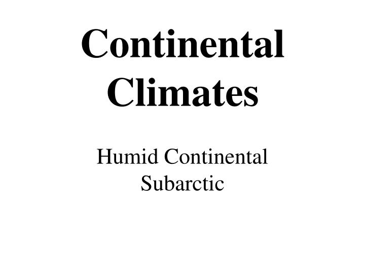 Continental Climates