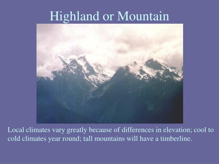Highland or Mountain