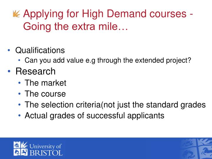 Applying for High Demand courses - Going the extra mile…