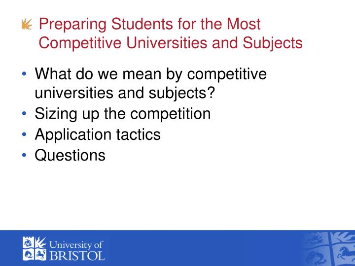 Preparing students for the most competitive universities and subjects