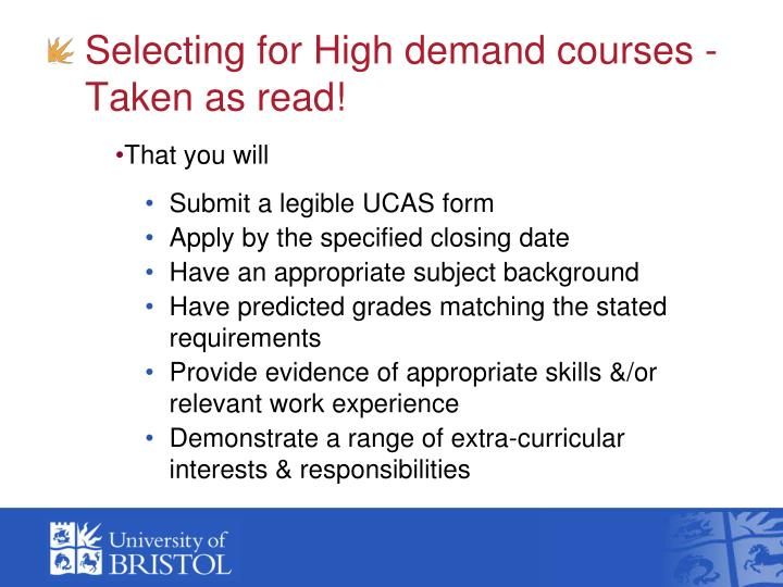 Selecting for High demand courses - Taken as read!