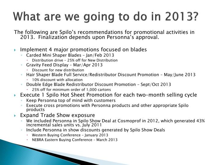 What are we going to do in 2013?