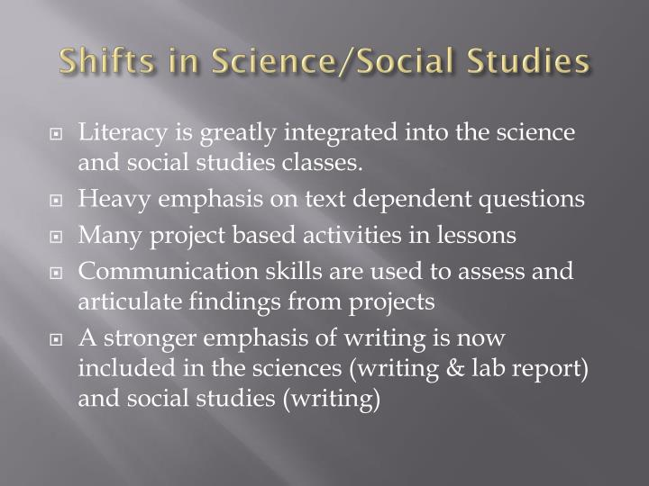 Shifts in Science/Social Studies