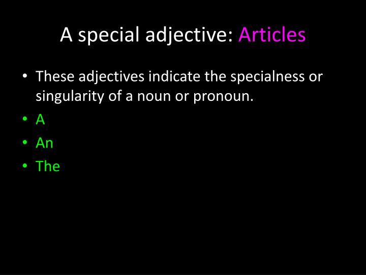 A special adjective: