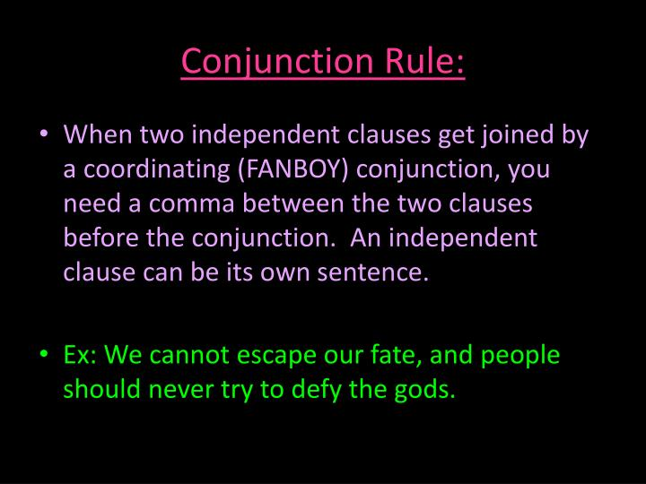 Conjunction Rule: