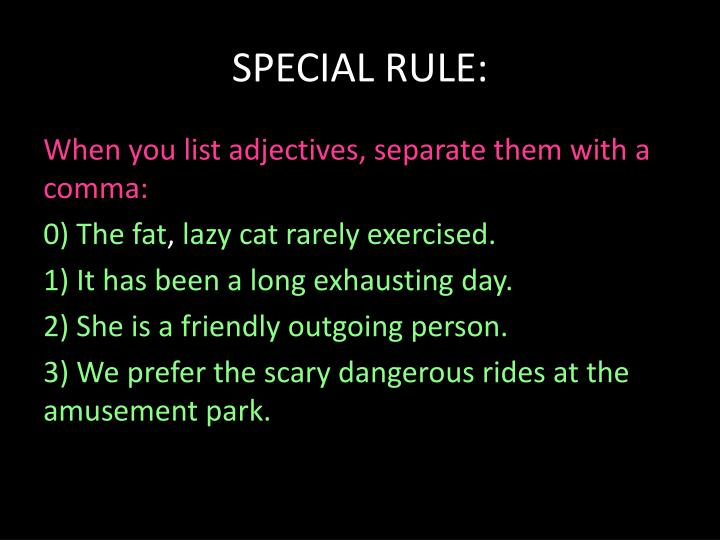 SPECIAL RULE:
