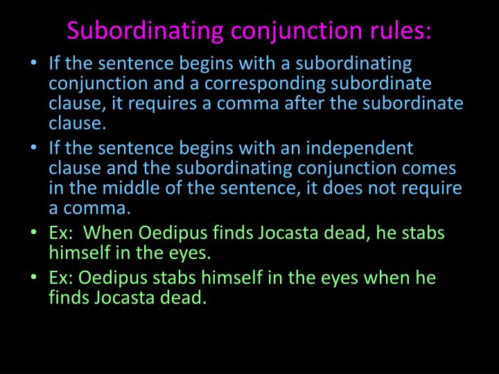 Subordinating conjunction rules: