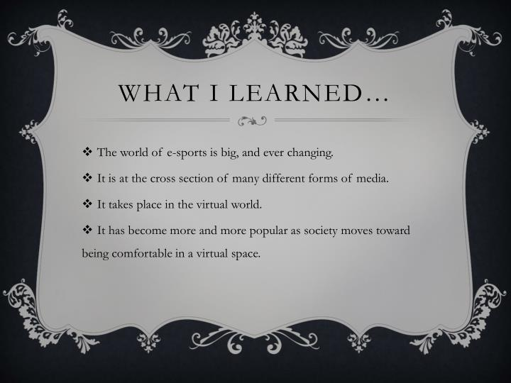 What I learned…