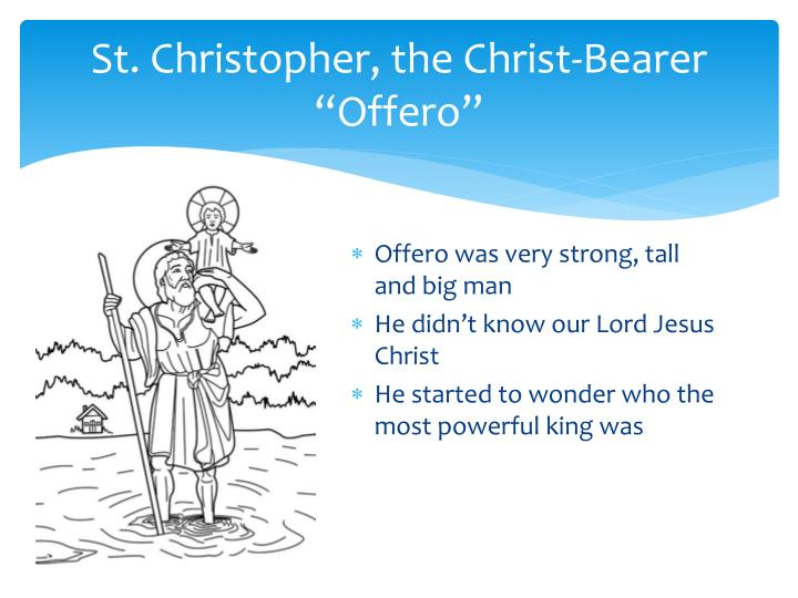 St christopher the christ bearer offero