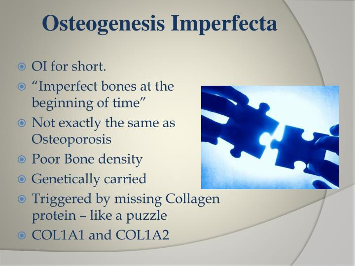 Osteogenesis Imperfecta