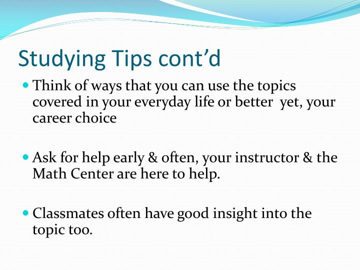Studying Tips cont'd