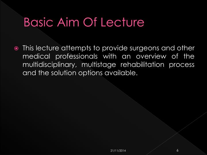 Basic Aim Of Lecture