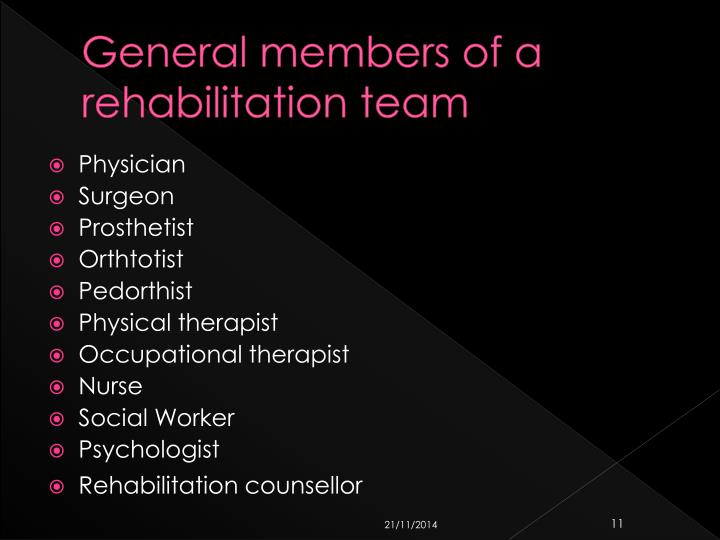 General members of a rehabilitation team