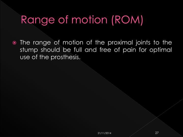 Range of motion (ROM)
