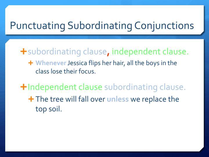 Punctuating Subordinating Conjunctions